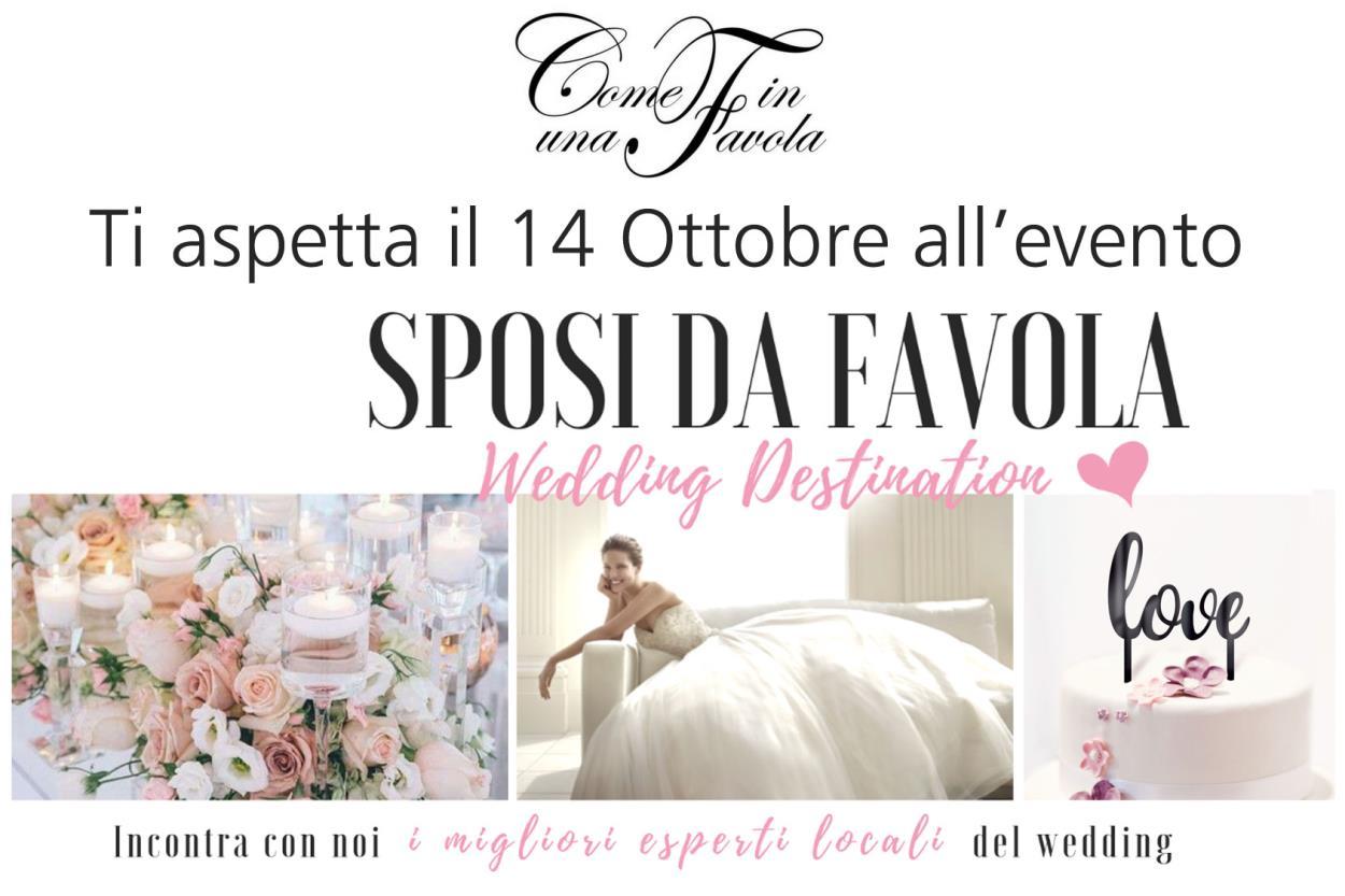 Sposi da Favola: Wedding Destination, l'evento del 14 ottobre 2018!